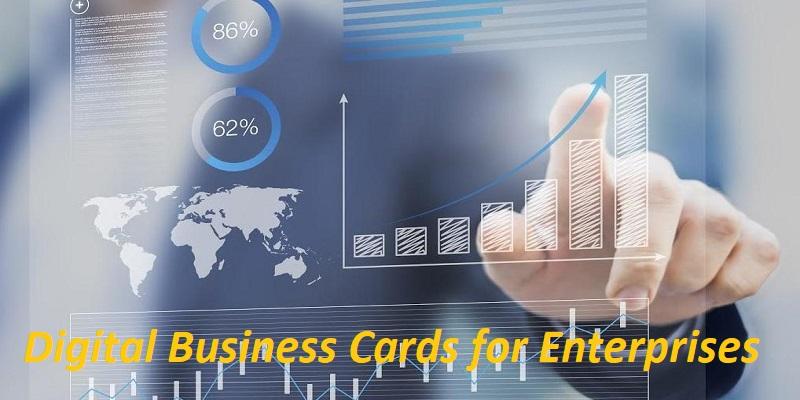 Digital Business Cards for Enterprises